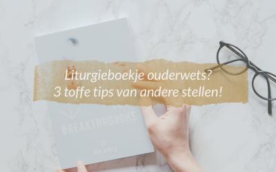 Liturgieboekje ouderwets? 3 toffe tips van andere stellen!