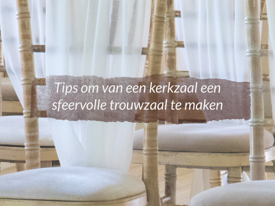Kerkzaal make-over: leuke tips!